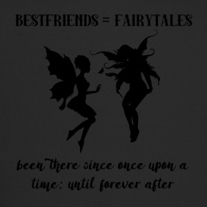 Best friends: Bestfriends = Fairytales - Trucker Cap