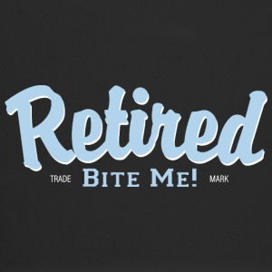 Retired Bite Me! - Trucker Cap