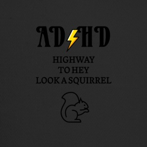 ADHD Highway to hey se et ekorn - Trucker Cap