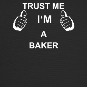 TRUST ME IN THE BAKER - Trucker Cap