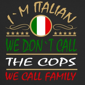 i'm Italian wee call the family - Trucker Cap