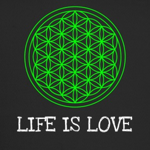 Life flower Flower of life Life is love - Trucker Cap