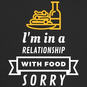 I Am In A Relationship With Food - Trucker Cap