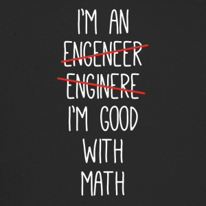 I'm An Engineer I'm Good With Math Funny - Trucker Cap