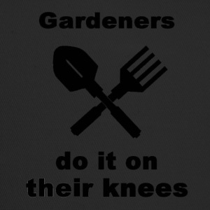 Gardeners Do It On Their Knees - Trucker Cap