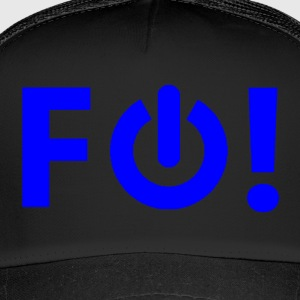 F Off! - Trucker Cap