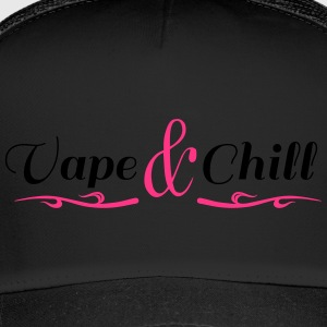 Vape and Chill - Trucker Cap