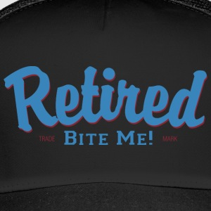 Retired Bite Me - Trucker Cap