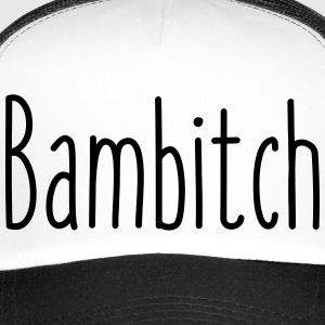 Bambitch - Trucker Cap