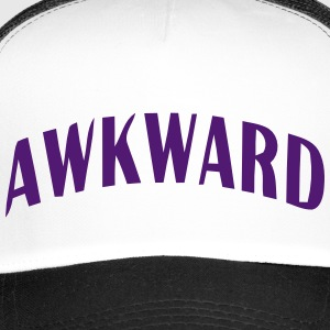Embarrassing cool sayings - Trucker Cap