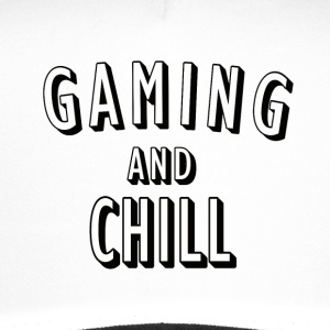 Gaming and Chill - Trucker Cap