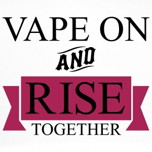 Vape On and RISE Together - Trucker Cap