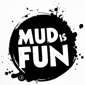 Mud is fun - Trucker Cap