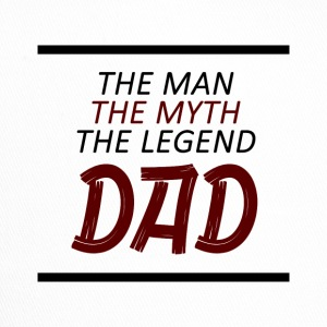 The Man, The Myth, The Legend - DAD - Trucker Cap