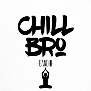 Chill Out Bro - Trucker Cap