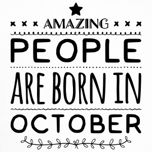 Geburtstag AMAZING PEOPLE are born in OCTOBER - Trucker Cap
