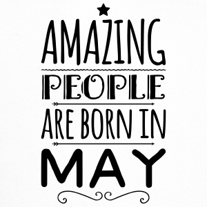 Geburtstag AMAZING PEOPLE are born in MAY - Trucker Cap