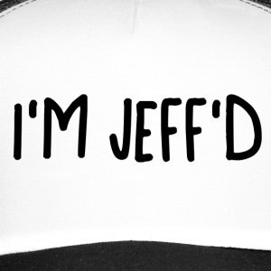 jeff'd - Trucker Cap