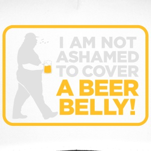 I Am Not Ashamed To Cover A Beer Belly! - Trucker Cap