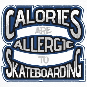 Calories are allergic to skate boards 2 - Trucker Cap