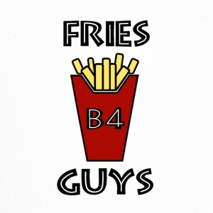 Fries before guys - Trucker Cap