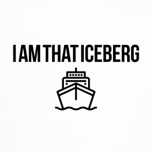 I am that Iceberg - Trucker Cap