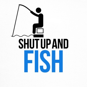 Shop shut up caps hats online spreadshirt for Shut up and fish