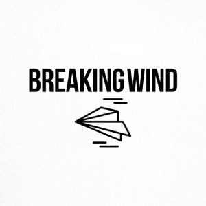 Breaking wind - Trucker Cap