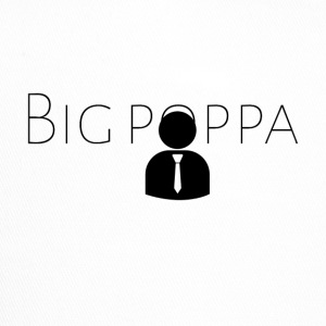 Big pappa - Trucker Cap