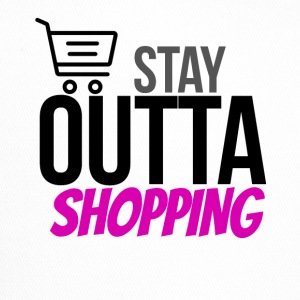 Stay outta shopping please - Trucker Cap
