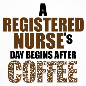 Registered nurse day begins after coffee - Trucker Cap
