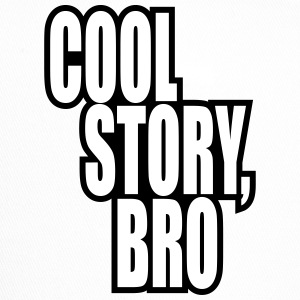 Good story / Cool story bro - Trucker Cap