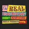 The real crazy bird lady - Unisex Hoodie