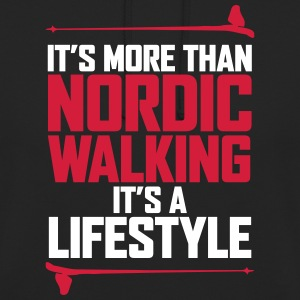 It's more than the Nordic Walking - Unisex Hoodie