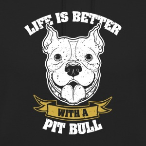 Life is better with dog - Unisex Hoodie