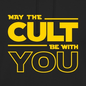 MAY THE CULT BE WITH YOU - Sudadera con capucha unisex