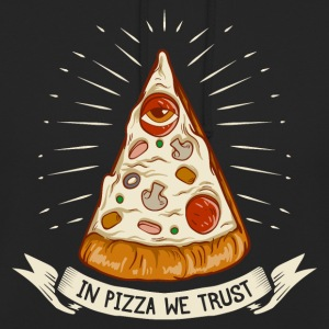 In Pizza we trust - Unisex Hoodie