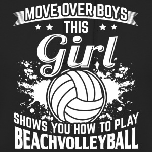 beachvolleyball MOVE OVER boys - Unisex Hoodie