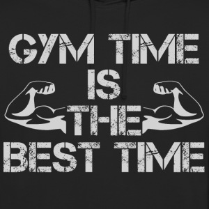 GYM time is the best time - Unisex Hoodie