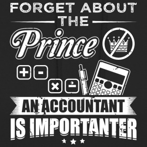 Accountant FORGET PRINCE - Unisex Hoodie