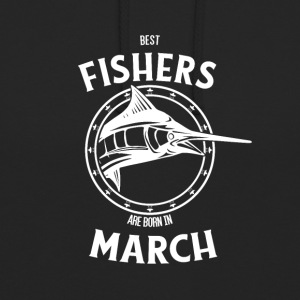 Present for fishers born in March - Unisex Hoodie