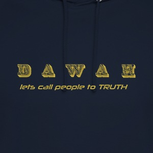 DAWAH let´s call people to TRUTH! - Unisex Hoodie