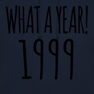 1999 - the year of all years! - Unisex Hoodie