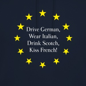Europa eu Sterne Drive german Drink scotch french - Unisex Hoodie
