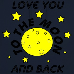 love you to the moon and back - Unisex Hoodie