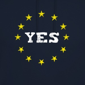 yes Europe EU Europe love no Proposed referendum on United Kingdom membership of the European Union euro national demo - Unisex Hoodie