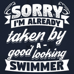 Swimming Swimmer Already Taken Shirt - Unisex Hoodie