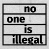 No One is Illegal - Bluza z kapturem typu unisex