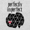 Perfectly Imperfect - Bluza z kapturem typu unisex