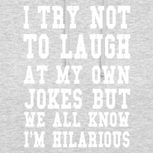 Hilarious saying ego jokes joke laugh gift - Unisex Hoodie